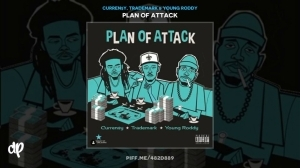 Plan Of Attack BY Curren$y, Trademark X Young Roddy